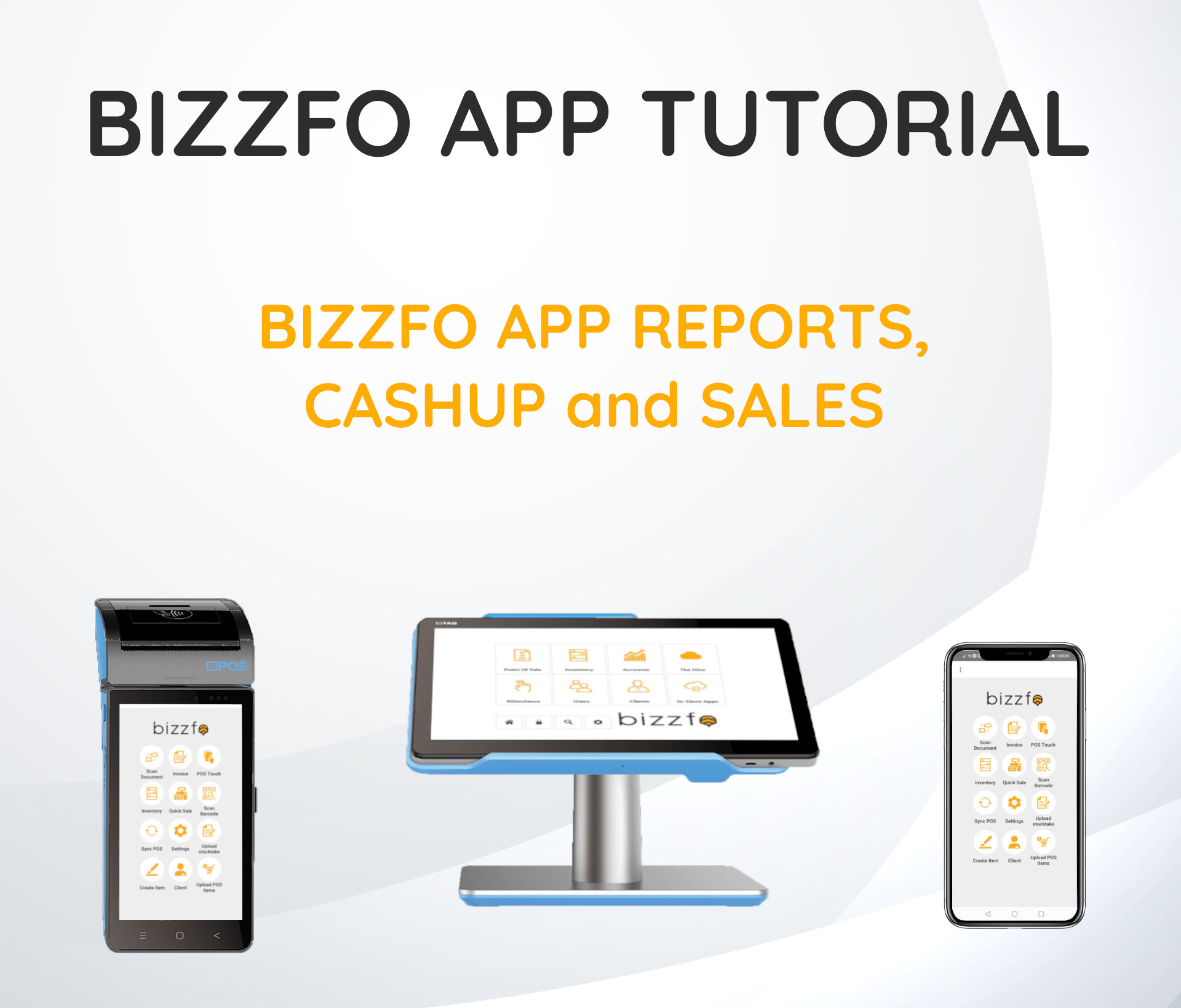 Bizzfo App Reports, Cashup and Sales
